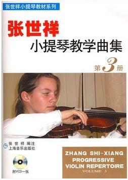 Zhang Shi Xiang Progressive Violin Repertoire Volume 3