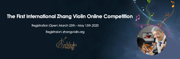 The First International Zhang Violin Online Competition